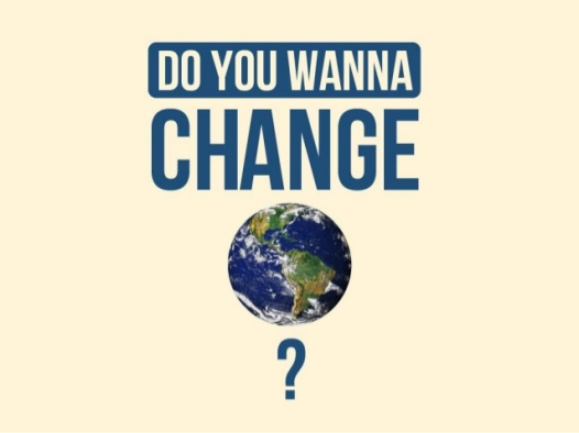 do-you-want-to-change-the-world-1-638.jpg