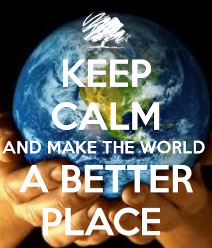 keep-calm-and-make-the-world-a-better-place--19.png
