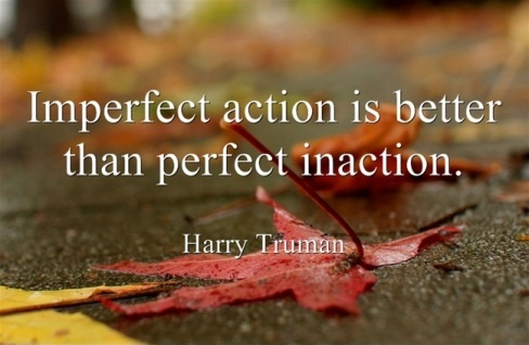 imperfect-action-is-better-than-perfect-inaction